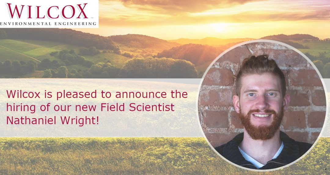 Wilcox is pleased to announce the hiring of our new Field Scientist, Nathan Wright.
