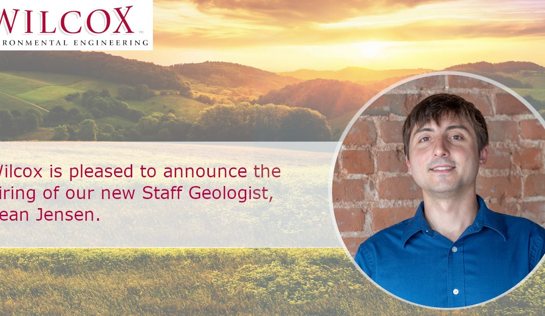 Wilcox is Pleased to Announce the Hiring of Our New Staff Geologist, Sean Jensen.